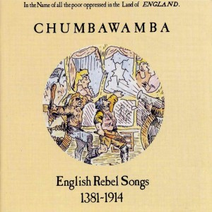 Chumbawamba-English_Rebel_Songs_1381-1914-Frontal