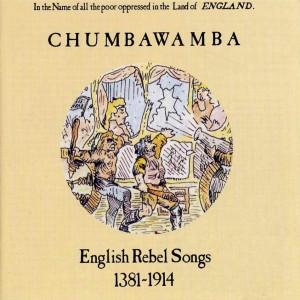 Chumbawamba-English_Rebel_Songs_1381-1914-Frontal