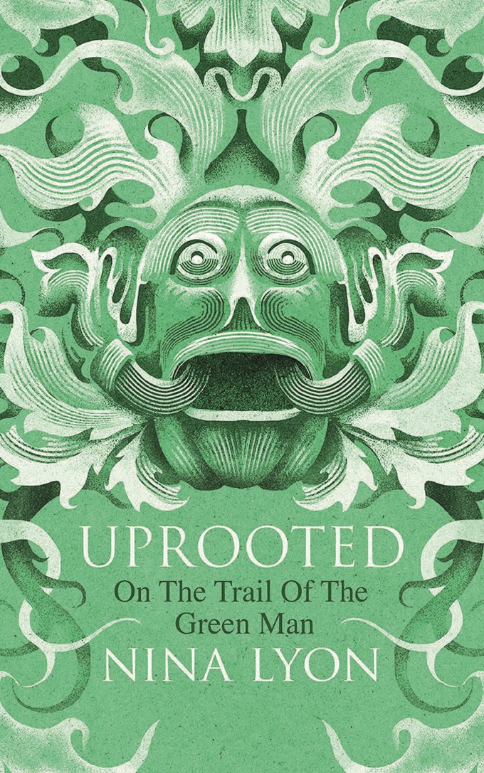 On the Trail of the Green Man: An interview with Nina Lyon